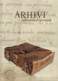 Naslovnica Arhivi - zakladnice spomina