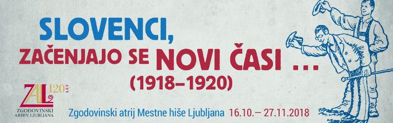 Odprtje razstave Slovenci, začenjajo se novi časi … (1918-1920)