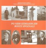 Naslovnica Po njih izdelkih jih boste spoznali: o izbranih novomeških obrteh v času med svetovnima vojnama