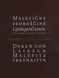 Naslovnica objave Malefičnih svoboščin Ljubljančanov s spremnimi študijami.