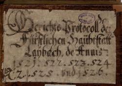 Zapisniki ljubljanskega mestnega sveta, 1521–1671